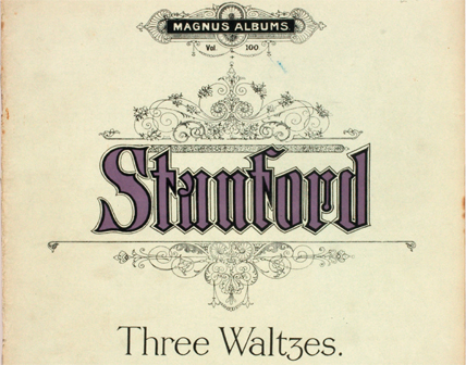 Three Waltzes for piano (op. 178) by Charles Villiers Stanford. London: Swan, c.1923.