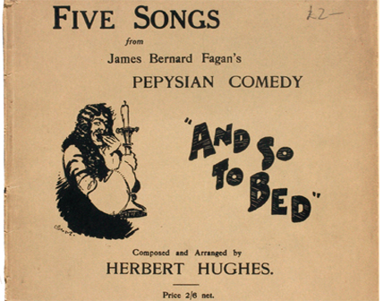"Five Songs from  ""And so to Bed "", composed by Herbert Hughes. London, c. 1926"