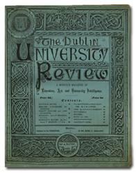 """Dublin University Review,"" March 1885 featuring a piece by T.W. Lyster of the National Library."